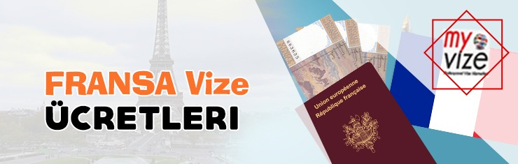 Fransa Vize Ücreti
