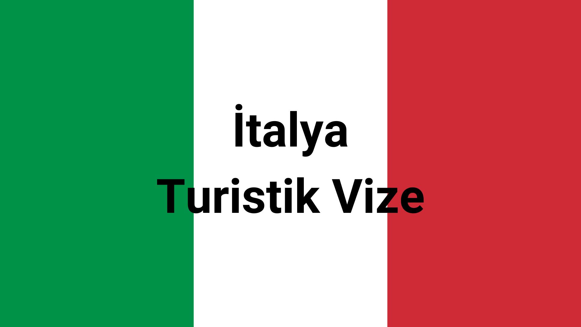 italya turistik vize